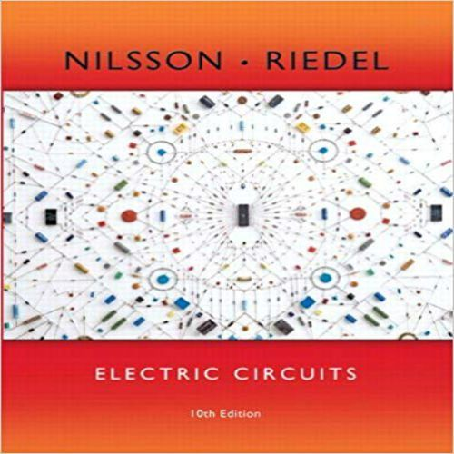 Solution Manual For Electric Circuits 10th Edition By Nilsson And Riedel Solution Manualtestbank Study Aid Solutions Down Electric Circuit Circuit Electricity