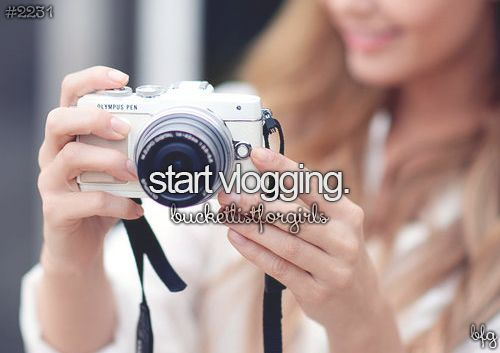 i think i might make an interesting vlogger?: