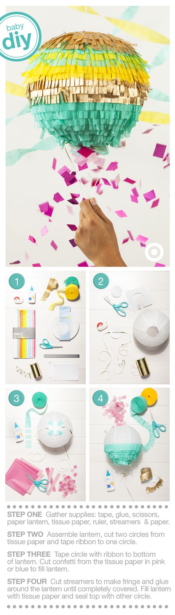 Boy? Girl? Reveal your baby's gender in a unique way with the DIY Gender Reveal Piñata. Gender Reveal parties are becoming more popular; they're also getting more creative. Design your own surprise reveal with this fun piñata. Gather all supplies—Spritz Lantern, tissue paper, ruler, glue, tape, scissors, ruler, streamers and paper. Decorate the lantern in your favorite color and fill it with homemade confetti. Let the surprises begin!
