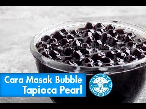 Cara Membuat Bubble Pearl Resep Mudah Bikin Bubble Pearl Youtube Bubble Tea Memasak Dan Makanan