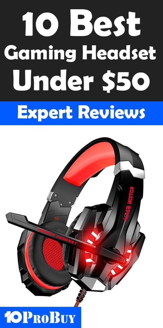 We Have Check 10 Best Gaming Headphone Under 50 And All These Headsets Are The Pick For Their Sound Quality Mic Quality Performance Co Best Gaming Headset Headset Gaming Headset