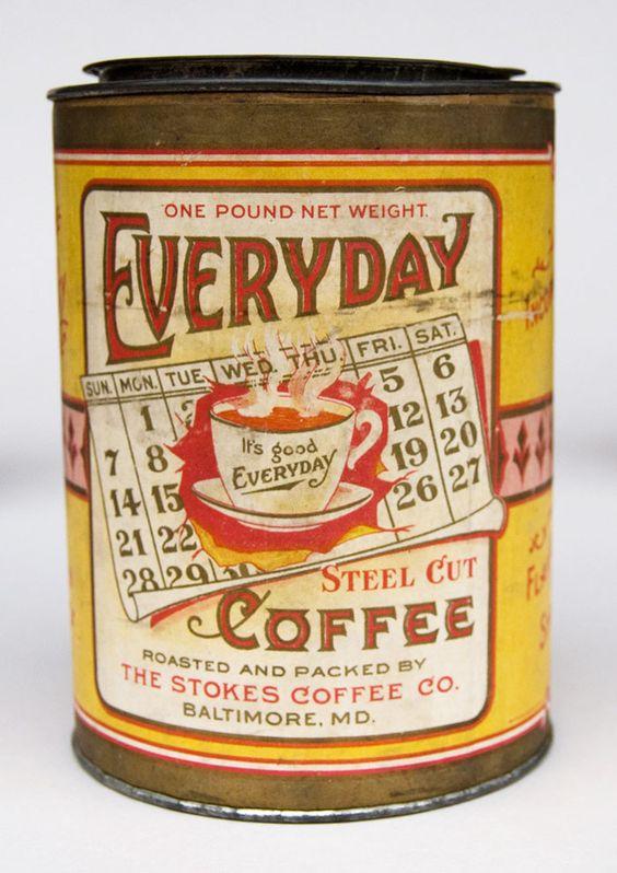 Coffee tin from the 1800s  -- won't be a major budget breaker like the coffee shops started in Seattle.