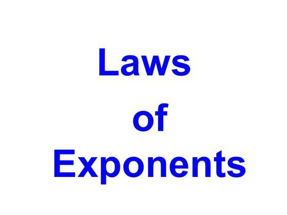 laws-of-exponents-1677801 by Josephil Saraspe via Slideshare