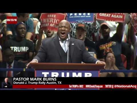 08/23/16 Trump Rally Austin TX Pastor Mark Burns - YouTube