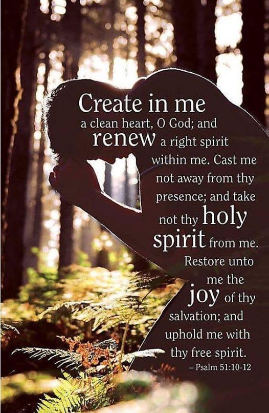 """GOD'S HEALING WORD: Psalm 51:10-12 (1611 KJV !!!!) """" Create in me a clean  heart, O God; and renew a right spirit within …   Prayer scriptures, Bible  prayers, Psalms"""
