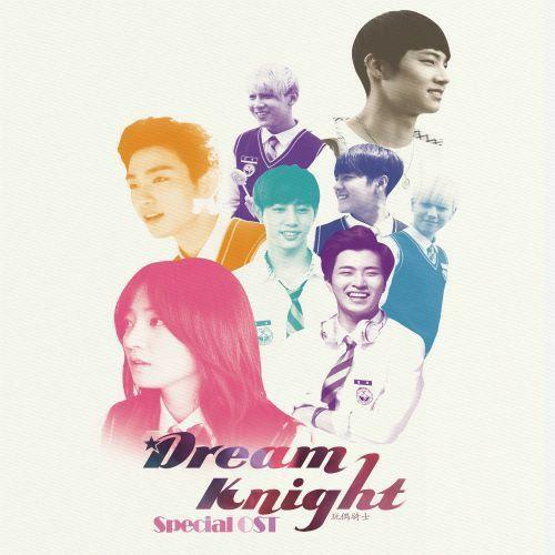 Dream Knight Dream Knight Dream Knight Got7 Drama