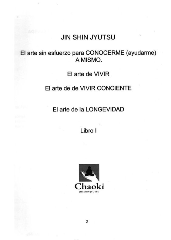 JIN SHIN JYUTSU  El arte sin esfuerzo para CONOCERME (ayudarme) A MISMO.   El arte de VIVIR  EI arte de de VIVIR CONCIENTE...