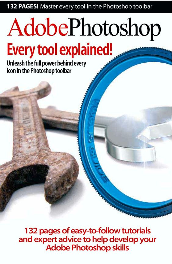 Adobe Photoshop - Every tool explained! -- an online book. TONS of other online books for Photoshop.