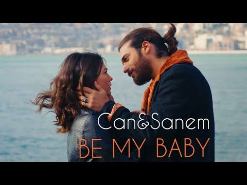 Can Sanem Be My Baby Youtube Sanem Be My Baby Songs