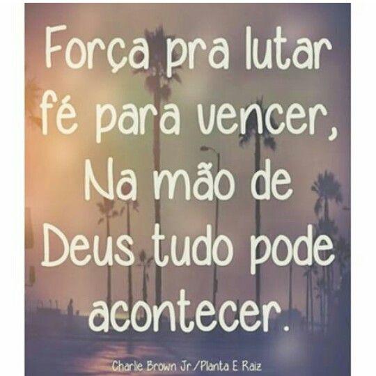 Força,  fé em Deus