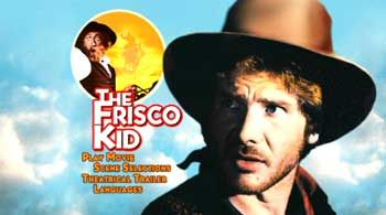 The Frisco Kid  May try to watch it this weekend...