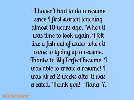 I Havenu0027t Had To Do A Resume Since I First Started Teaching Almost   Livecareer  My  Livecareer My Perfect Resume