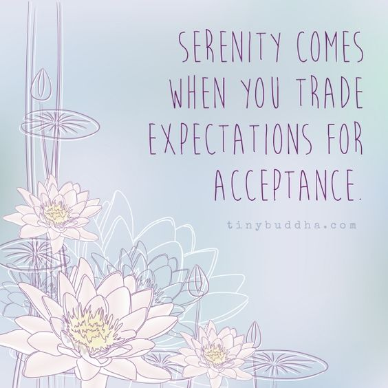 Acceptance > Expectations. Re-pinned by Sandhill. www.sandhillcounseling.com: