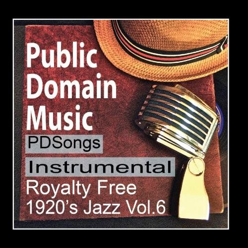 Thomas Edison Records Instrumental Public Domain Music 1920s License Free Royalty Free Songs Vol.6 $8,98