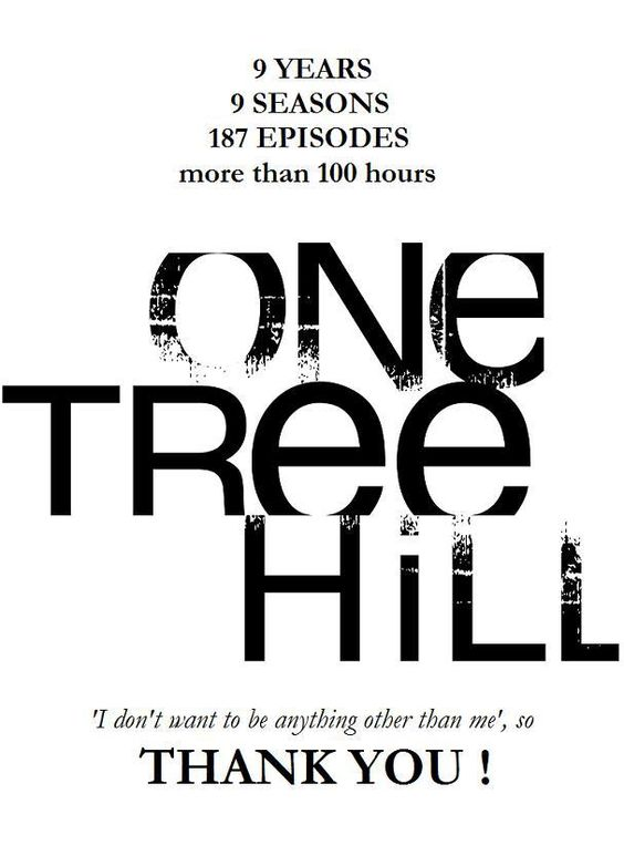 One Tree Hill forever. <3
