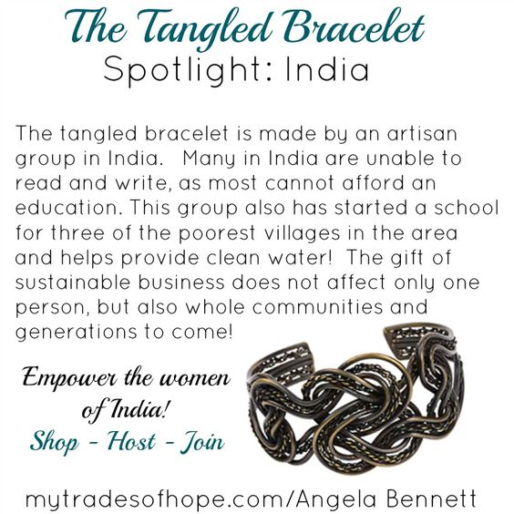 The Tangled Bracelet is empowering the women of India!  Shop ~ Join ~ Host  #FairTrade #TradesOfHope #Jewelry www.mytradesofhope.com/AngelaBennett