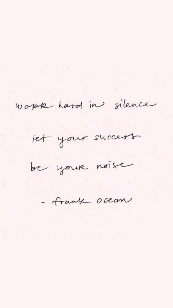 Quotes Work Hard In Silence Let Your Success Be Your Noise