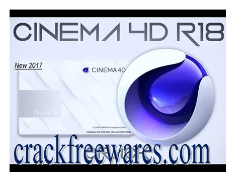 Cinema 4D R18 Full Crack With Keygen [Windows +Mac] Free Download