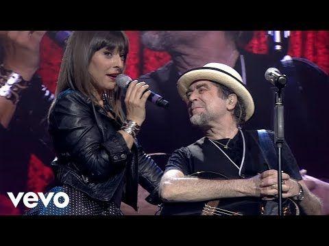 Joaquín Sabina Mara Barros Y Sin Embargo Te Quiero Y Sin Embargo Directo Youtube Musica Variada Joaquín Sabina Documentales