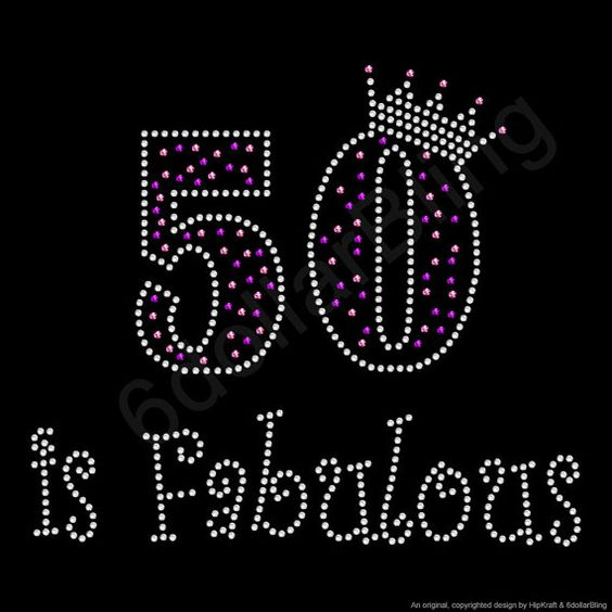 Rhinestone Iron On Transfer 50 is Fabulous Crystal by 6dollarBling, $5.99: