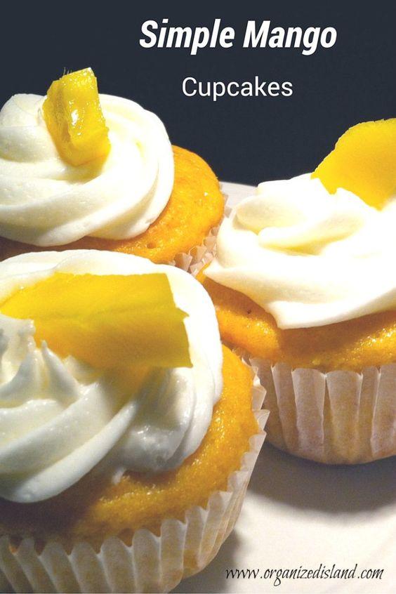 Simple Mango Cupcakes - A great way to enjoy the taste of mango.