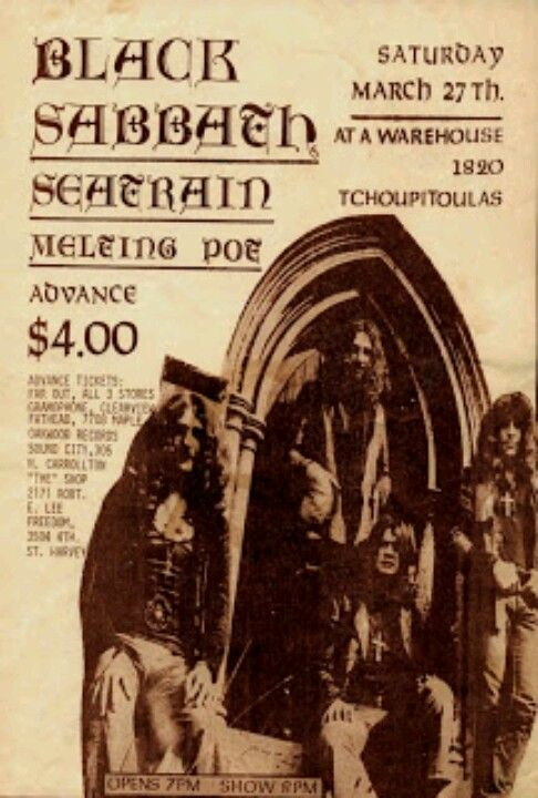 Black Sabbath....this was a little bit early even for me..I remember when concert tickets were $7 & $8.00. About 5 years or so later they jumped to $15.00 and we were so po'd.  I paid about $8 to see Black Sabbath and around $15 to see Ozzy in the 80's