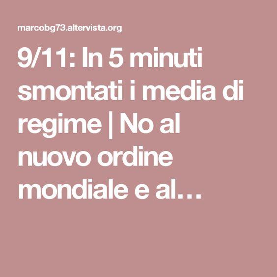 9/11: In 5 minuti smontati i media di regime   No al nuovo ordine mondiale e al…