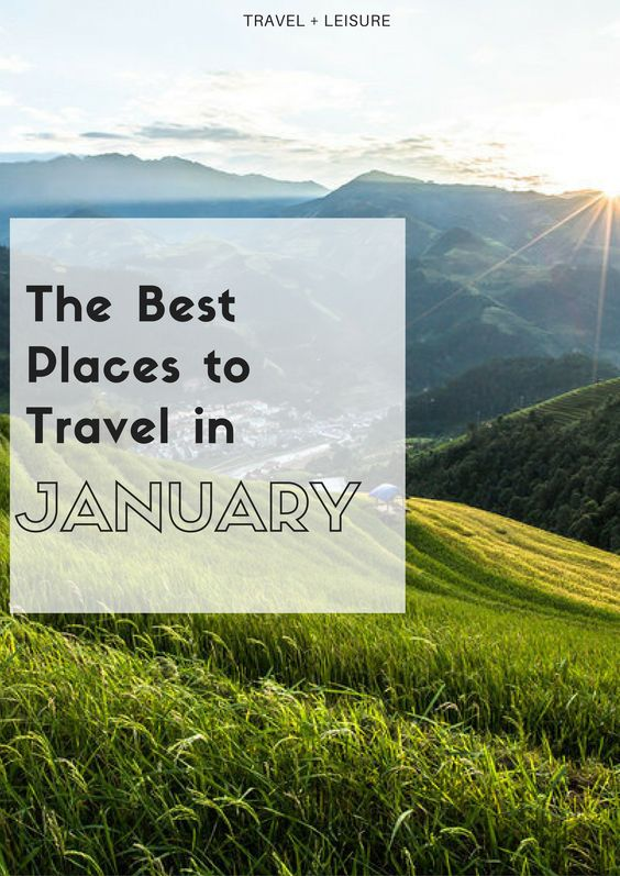 The first month of the year is one of the quietest traveling months—which means great deals, cheap flights, and barely any crowds at some of the best destinations in the world.