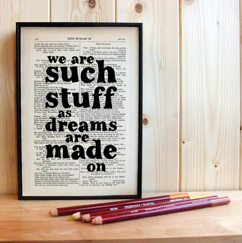 """Shakespeare """"the stuff dreams are made on"""" typographical art print – Bookishly"""
