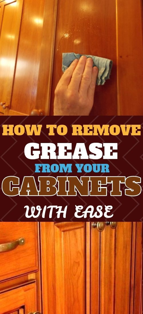 How To Remove Grease From Your Cabinets Cabinets Grease Lifehacks Lifehacksf Clean Kitchen Cabinets Wooden Kitchen Cabinets Cleaning Wooden Cabinets