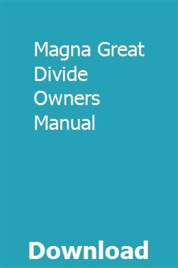 Magna Great Divide Owners Manual Owners Manuals Manual Brand Manual