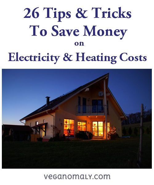 Save money on your electricity and heating costs with for Cost saving ideas for home