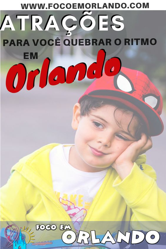Pinterest - atrações para descansar nos parques de Orlando