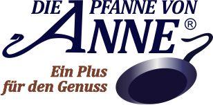 Die Pfanne von Anne - Ein Plus für den Genuss!