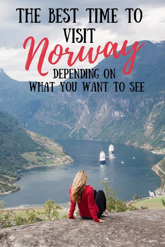 The Best Time To Visit Norway And The Coolest Places To See Visit Norway Norway Travel Norway