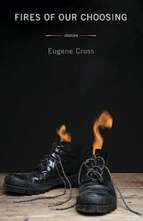 """Win a copy of """"Fires of Our Choosing"""" by Eugene Cross"""