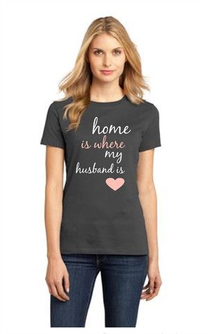 Home is Where My Husband Is – Customize This