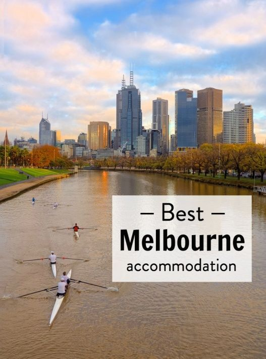 3 best Melbourne accommodation options for hotels, apartments, and hostels. From budget to luxury properties!