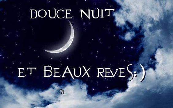 Douce nuit et beaux rêves :):