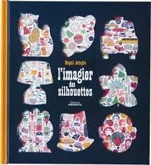 """Französisches Bilderbuch """"L`imagier des silhouettes"""" von Magali Attiogbé – mundo azul"""