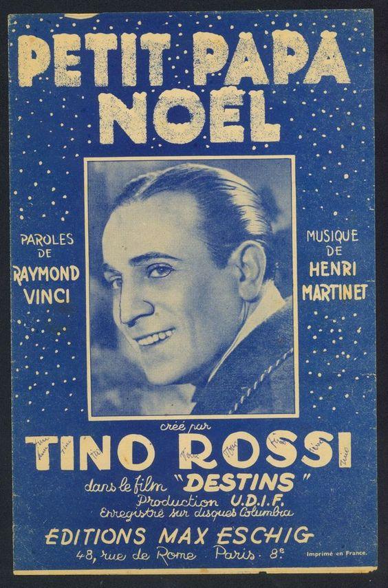 TINO ROSSI - PETIT PAPA NOEL - 1946 - HENRI MARTINET - ORIG. MUSIKNOTE CHANSON