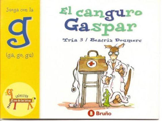 El Canguro Gaspar El Zoo De Las Letras G Gaspar Digital Publishing Books