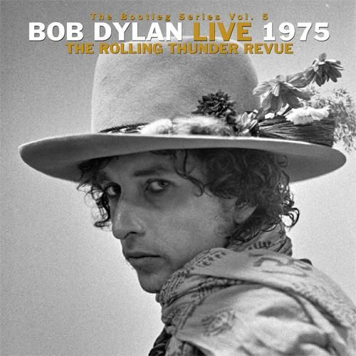 Bob Dylan The Bootleg Series V 5 Bob Dylan Live 1975 Rolling Thunder Revue Vinyl 3lp Box Set Bob Dylan Live Bob Dylan Dylan Songs