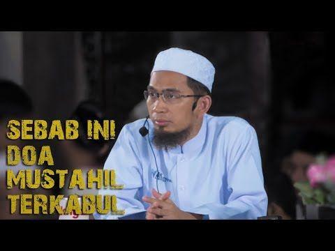 Perkara Ini Jika Dilakukan Mustahil Doa Kita Terkabul Ustadz Adi Hidayat Lc Ma Youtube Doa Sembahyang Kutipan Agama