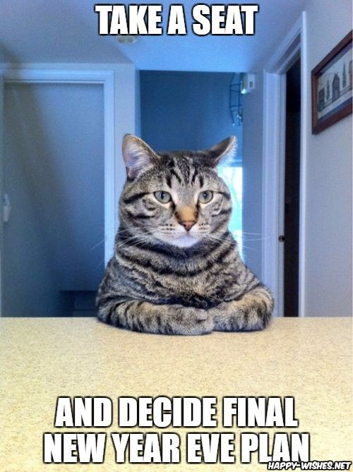 Happy New Year Memes Best Collections Of Funny Memes 2020 Funny Cat Memes Cat Quotes Funny Cat Memes