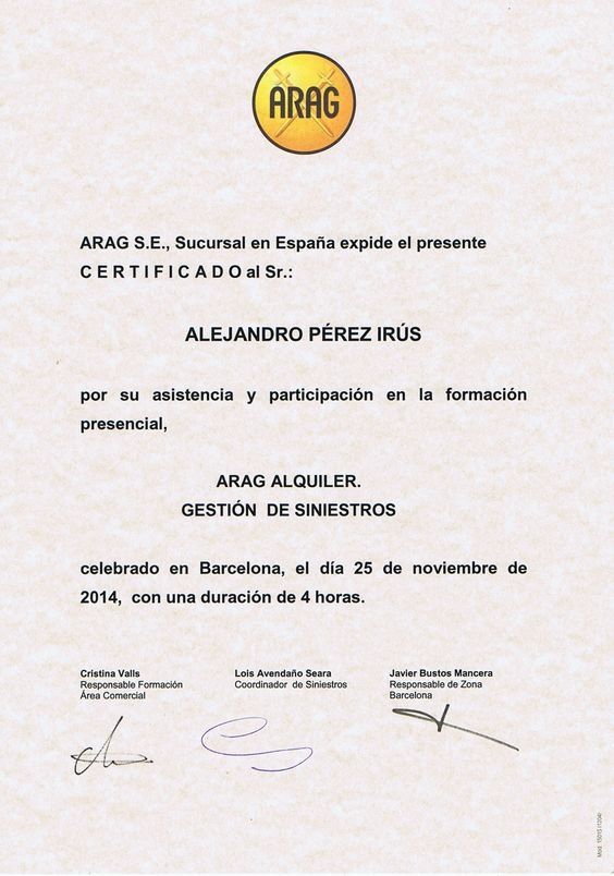2014 Diploma Arag en Alquiler Garantizado y Gestion de Siniestros en Arrendamientos de Viviendas Reconocimiento para Alejandro Pérez Irús AlejandroPI Medico Inmobiliarios