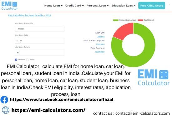 Emi Calculator Calculate Emi For Home Loan Car Loan Personal Loan Student Loan In India In 2020 Personal Loans Business Loans Student Loans