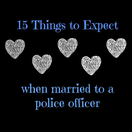 Are Cop What Dating A To Youre Expect When case you have