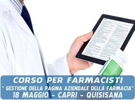 Corso per farmacisti - gestione della pagina Facebook - 18maggio Capri