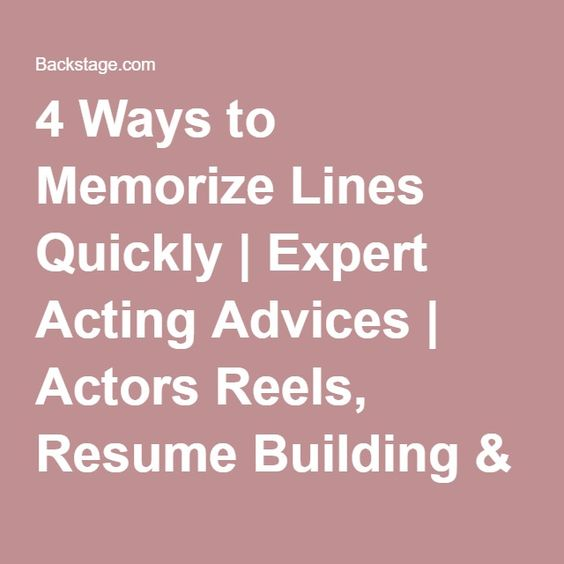 4 Ways to Memorize Lines Quickly Expert Acting Advices Actors - actors resume